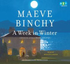 """Just finished """"A Week in Winter"""".last book from Maeve Binchy. Seemed like it would be a good series, but unfortunately no more treasures from Maeve. Worth reading plus Maeve Binchy always makes me think of my Irish friend. Great Books, New Books, Books To Read, Maeve Binchy, West Coast Of Ireland, Book Authors, Love Book, So Little Time, Audio Books"""