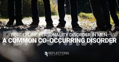 Borderline Personality Disorder (BPD) is a serious mental illness. When paired with addiction, BPD can be dangerous, even life-threatening. Learn more in our blog post. #ReflectionsRecoveryCenter #BorderlinePersonalityDisorder #DualDiagnosis #CoOccurring #MentalIllness #MentalHealthTreatment