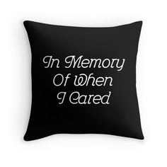 "Black Friday has landed. 35% off Hoodies & Sweatshirts. 20% off everything else. Use BLKFRIDAY  | ""In Memory Of When I Cared #2 