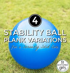 Ready to take your planks to a new level? Challenge your core with these stability ball plan variations in your next workout!