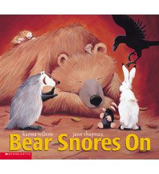 Bear Snores On and others featuring the same characters. Great for toddlers and preschoolers.