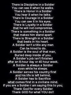 Once a soldier, always a soldier.. Once a hero, always a hero. Support our troops.