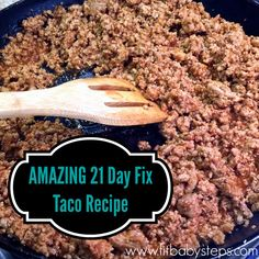 Amazing 21 Day Fix Taco Recipe