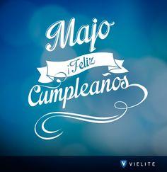 ¡Estas son las mañanitas que cantamos en #VIELITE!  ¡Feliz cumpleaños Majo!   ¡Pásala increíble : )!   ¡Ya vámonos de fiesta! :p