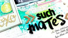"""Such Mates"" Scrapbooking Process Video + + + INKIE QUILL"