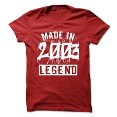 Made in 2003 legend year TN001 #2003 #tshirts #birthday #gift #ideas #Popular #Everything #Videos #Shop #Animals #pets #Architecture #Art #Cars #motorcycles #Celebrities #DIY #crafts #Design #Education #Entertainment #Food #drink #Gardening #Geek #Hair #beauty #Health #fitness #History #Holidays #events #Home decor #Humor #Illustrations #posters #Kids #parenting #Men #Outdoors #Photography #Products #Quotes #Science #nature #Sports #Tattoos #Technology #Travel #Weddings #Women