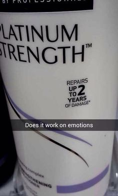 This. Bwahahaha I use this and my hair feels awesome... hasn't helped with the emotional fandom damage yet