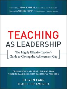 The best, most systematic guide to assessing and improving on one's strengths and weaknesses as a teacher.  The Teaching As Leadership framework offers lots of good ideas on student motivation, among many other topics.