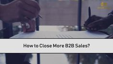 How to Close More Sales? Lead Generation, Digital Marketing, Passion, Watch, Learning, Business, Tips, Youtube, Clock