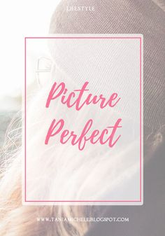 Tania Michele: Picture Perfect 13 http://www.taniamichele.com/2017/05/picture-perfect-13.html #lbloggers #thegirlgang #pictureperfect