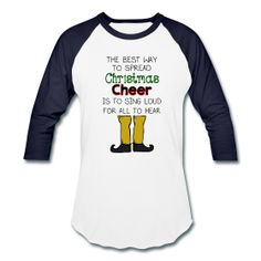 The best way to spread Christmas Cheer is to sing loud for all to hear! http://kreativeinkinder.spreadshirt.com/