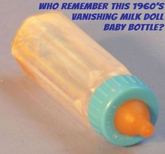 Vanishing Milk Doll Baby Bottle - We all had these back in the day.