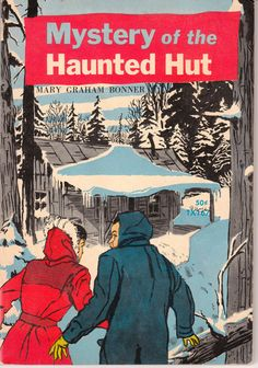 Mystery of the Haunted Hut 1963 Mary Graham Bonner Vintage Scholastic Book
