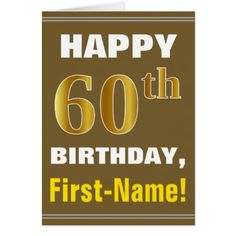 Bold Brown Faux Gold 60th Birthday w/ Name Card - birthday cards invitations party diy personalize customize celebration