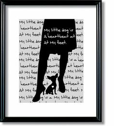 Chihuahua Art Print, Quote, Black and White, Pet lovers Gift, Modern Wall Decor, Figure, Silhouette