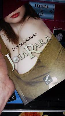 Leitura & Cia: Resenha, livro Joia Rara, autor Luis Madureira.