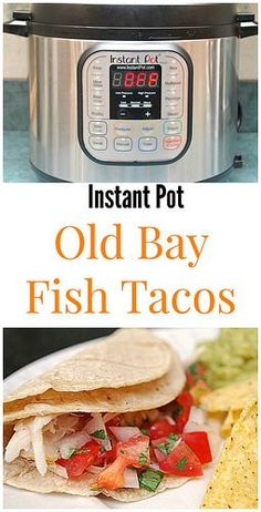 What's Cookin, Chicago: Instant Pot: Old Bay Fish Tacos