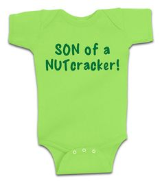 Take a look at this Key Lime 'Son of a Nutcracker' Bodysuit - Infant by American Classics on #zulily today!
