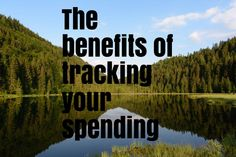 The benefits of tracking your spending