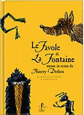 La Fontaine FAVOLE PDF GRATIS - Link per il download gratuito dell'ebook (formati doc epub mobi pdf) in lingua ITALIANA della più famosa raccolta di favole