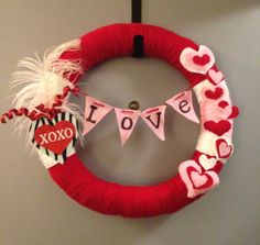 My Valentines wreath I made