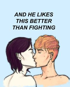 And he likes this better than fighting
