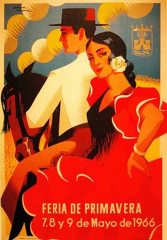 Vintage Travel Poster, Spain, Feria de Primavera (Festival of Spring. Vintage Travel Posters, Vintage Postcards, Vintage Advertisements, Vintage Ads, Devin Art, Vintage Magazine, Tourism Poster, Retro Poster, Flamenco Dancers