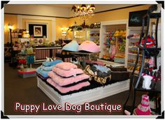dog boutique in Beaumont, Texas! This is my dream