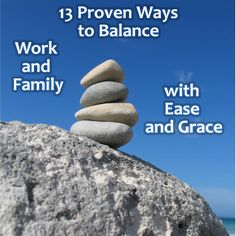#parenting #mom #tips Learn proven ways to balance work and family go to http://www.LifeBalanceCommunity.com