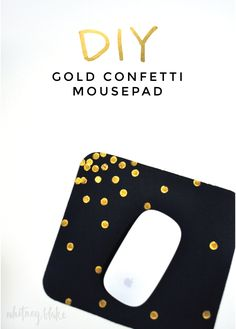 diy gold confetti mousepad. need to do it soon gold dots mouse pad