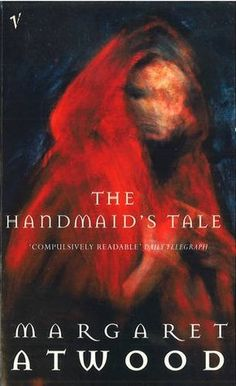 The Handmaid's Tale (Margaret Atwood, 1985) [reread]