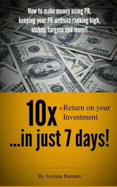 return on your investment in just seven days; how to make money using PR, keeping your PR website ranking high, niches, targets and more! Make Money Online, How To Make Money, Website Ranking, True Stories, Social Media Marketing, Promotion, Athlete, Investing, Student