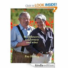 Wildflowers, wilderness and wine by Fay Helwig. $3.49. Publisher: Strictly Literary (January 8, 2012). 268 pages. Imagine living and working on an organic farm with WWOOF workers in Australia's Queensland wine region that's also a bed-and-breakfast stay-over, and a memorial to First World War soldiers ... then turn to Page 1 to find out the real story of what it's like.                            Show more                               Show less