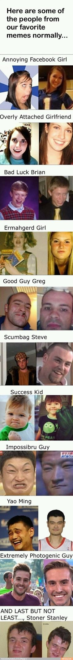 whoa...stoner steve is the same...lol same with photogenic guy