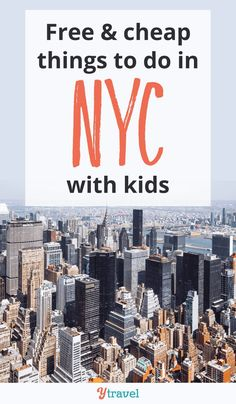 Planning a family vacation to New York City soon? We've rounded up 8 free or cheap things to do in NYC with kids. #NewYork #NewYorkWithKids #VisitNYC #USATravel #USAFamilyTravel