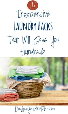 Laundry can get costly but there are many ways I've found to save hundreds even thousands on its costs.  #LiveLikeYouAreRich