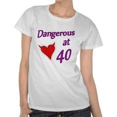 Sexy 40th Birthday Gift Idea Shirt