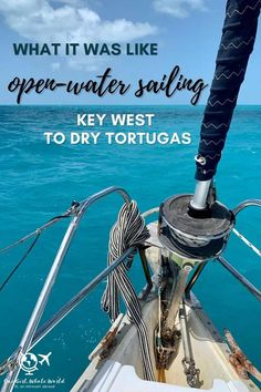 What it Was Like Open-Water Sailing Key West to Dry Tortugas | Ever wondered what a multi-day sailing trip on the open water is like? I did a 5-day trip from Key West to Dry Tortugas National Park and back...absolutely loved it, but not without its challenges. Here is my experience & some amazing pics! #sailing #boating #openwater #drytortugas #keywest Visit Florida, Florida Vacation, Florida Travel, Solo Travel, Travel Usa, Dry Tortugas, Travel Inspiration, Travel Ideas, Travel Tips