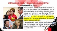Mensalão do Lula - A Farsa de um Julgamento