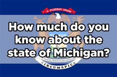 Only Michigan Experts Will Be Able To Ace This Quiz