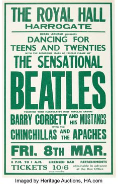 Beatles March 1963 Royal Hall Harrogate Early Concert Poster (UK - A very rare original concert - Available at 2018 November 3 Entertainment &. Beatles Poster, Les Beatles, Gig Poster, Tour Posters, Band Posters, Event Posters, Film Posters, Vintage Concert Posters, Vintage Posters