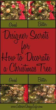 Almost anyone can decorate a Christmas tree, but there are a few secrets that designers have learned to make a Christmas tree look like it belongs in a design magazine. The best designers think outside of the box and use creativity to set th...