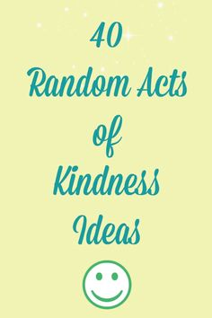 Sometimes all it takes to brighten your day is brightening someone else's. Check out these 40 random acts of kindness ideas to inspire you to love others, and trust Poise® Pads and Liners to absorb bladder leaks so you can fully love yourself!