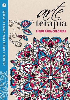 ARTE TERAPIA: LIBRO PARA COLOREAR: COLOREA Y DIBUJA PARA VENCER EL ESTRES (AZUL) | Descargar Libros Pdf
