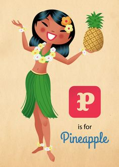 """P is for Pineapple"" - Custom poster illustration for Hawaiian Gift shop Plumeria. www.coastalhome.com.au"