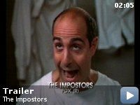 """The Imposters - a film from the same team that gave us """"Big Night"""".  Stanley Tucci and Oliver Platt portray down on their luck actors who get swept up in their own lies with hilarious consequences. A throwback to the screwball Marx Brothers comedies of the 30's with a brilliant ensemble cast.  #14 on the HoovieMovie Meter"""