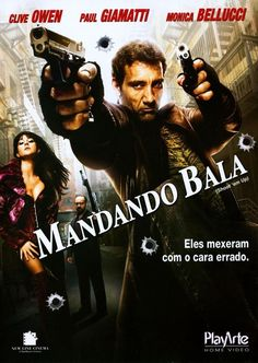 Mandando Bala AC-SU (2008) 1h 26 Min  Título Original: Shoot Em Up  D 2017/03 - MN /10 (No Pin It)