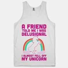Get a laugh with this hilarious I Almost Fell Off My Unicorn tank!    The American Apparel Tank Top is a 100% combed cotton, mid-lightweight jersey fabric tank with a classic, slimming cut