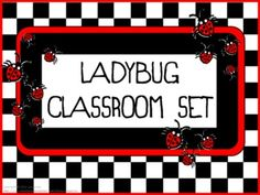 Classroom Set- LADYBUG THEME- This set includes the following: -Desk name tags (both regular and primary) -Charts (1 to 100, addition, and multiplication- 2 sizes) -Number line (0 to 20) -Calendar numbers (differences for odd numbers, even numbers, multiple of 3 and multiple of 5) -2 ABC sets -Assortment of tags, labels, pencil toppers, charts, posters, hall passes and more. $