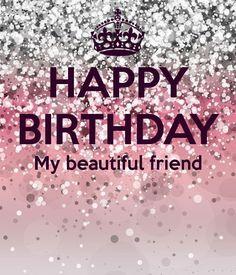 'HAPPY BIRTHDAY My beautiful friend ' Poster